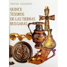 QUINCE TESOROS DE LAS TIERRAS BULGARAS