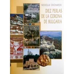 DIEZ PERLAS DE LA CORONA DE BULGARIA