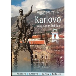 MUNICIPALITY OF KARLOVO - history, culture, traditions