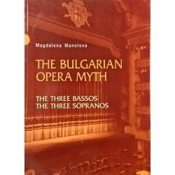 THE BULGARIAN OPERA MYTH